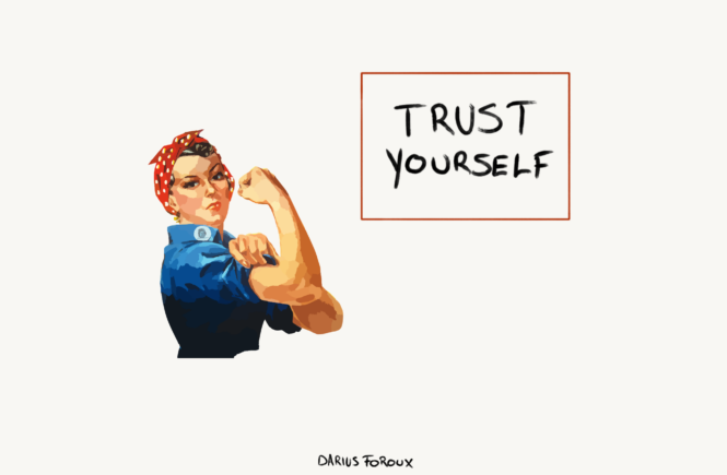 self reliance, trust yourself